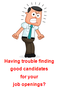 Trouble finding good candidates?